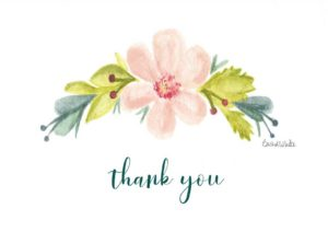 Pink flower with blue and green and the words Thank You underneath