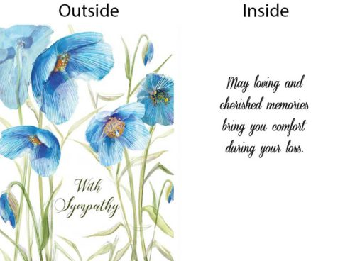 Front of card has blue flowers and the words With Sympathy Inside says May Loving and Cherished Memories bring you comfort during your loss