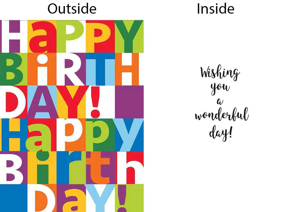 Front says Happy Birthday in many vibrant colors inside says Wishing You a Wonderful Day